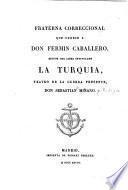 Fraterna correccional que ofrece a Don Fermín Caballero