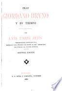 Fray Giordano Bruna y su tiempo