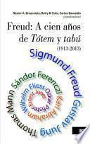 Freud: a cien años de Tótem y tabú (1913-2013)