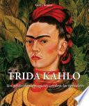 Frida Kahlo - Un grito de denuncia contra la opresión.