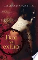 Froi del exilio (Crónicas de Lumatere 2)