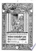 Frācisco Petrarcha. Delos remedios cōtra prospera  aduersa fortuna. Translated by Francisco de Madrid. G.L.