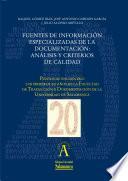 Fuentes de información especializadas de la Documentación: análisis y criterios de calidad