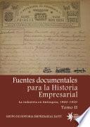 Fuentes documentales para la historia empresarial. La industria en Antioquia, 1900-1920