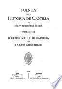 Fuentes para la historia de Castilla: Becerro gótico de Cardeña, por el R.P. don Luciano Serrano