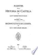 Fuentes para la historia de Castilla: Becerro gótico de Cardeña, por r. p. don Luciano Serrano