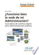 ¿Funciona bien la web de mi Administración?