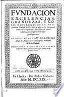 Fundacion, ex cellencias, grandezas, y cosas memorables de la antiquissima ciudad de Huesca assi en lo temporal, como en lo espiritual, divididas en cinco libros