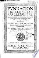 Fundacion, excelencias, grandezas y cosas memorables de la antiquissima ciudad de Huesca...