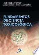Fundamentos de ciencia toxicológica