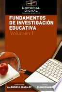 Fundamentos de investigación educativa. Volumen 1
