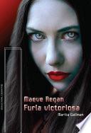 FURIA VICTORIOSA (Maeve Regan-5)
