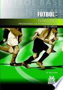 FÚTBOL BASE. (12-13 años). Programas de entrenamiento