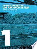 Fútbol mundial: los archivos de 1924