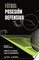 Fútbol. Posesión defensiva