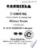 Gabriela, ó, Un casamiento feliz