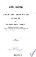 Galeria Biografica de Artistas Espanoles del Siglo XIX