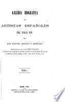 Galería biografica de artistas españoles del siglo XIX