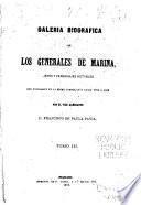 Galeria biografica de los generales de marina, jefes y personajes notables que figuraron en la misma corporacion desde 1700 á 1868: Ne-Z