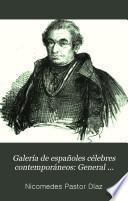 Galería de españoles célebres contemporáneos: General Maroto. José García Luna. Felix José Donoso. Pedro Castelló. Agustín Durán. José Musso y Valiente