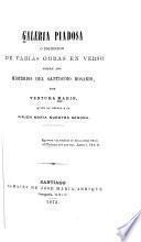 Galeria piadosa o coleccion de varias obras en verso sobre los misterios del santisimo rosario