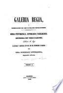 Galeria regia, y vindicacion de los ultrajes estranjeros