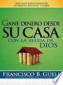 Gane dinero desde su casa con la ayuda de Dios