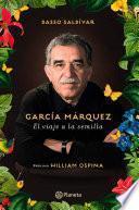 Garcia Marquez - El viaje a la semilla
