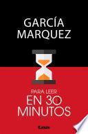 García Marquez para leer en 30 minutos