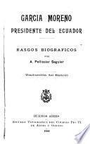 García Moreno, presidente del Ecuador