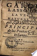 Garcilaso de la Vega, natural de Toledo, principe de los poetas castellanos, de Don Thomas Tamaio de Vargas