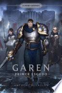 Garen: Primer Escudo