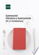 GASTROUNED Literatura y Gastronomía (IV y V Certámenes)