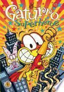 Gaturro 10. Gaturro Superhéroe (Fixed Layout)