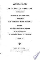 Genealogia de Gil Blas de Santillana por su hijo A. Blas de Liria restituida a la lengua original por Bernardo Maria de Calzada