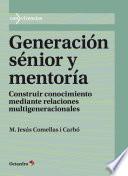 Generación sénior y mentoría