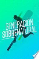 Generacion Sobrenatural