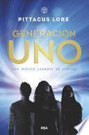 Generación Uno (Los nuevos legados de Lorien 1)
