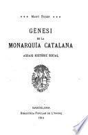 Gènesi de la monarquía Catalana