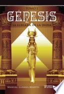 Génesis, la llegada de la Diosa I