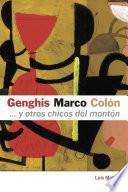 Genghis, Marco, Colón... y otros chicos del montón