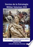 Genios de la Estrategia Militar Volumen XVII