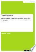 Gente y Cine en América Latina. Argentina y México