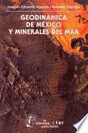 Geodinámica de México y minerales del mar