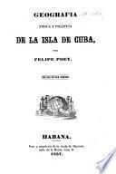 Geografia fisica y politica de la isla de Cuba
