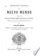 Geografía general del Nuevo mundo y particular de cada uno de los paises y colonias que lo componen