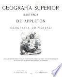 Geografía superior ilustrada de Appleton