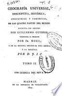 Geografía universal descriptiva, histórica, industrial y comercial, de las cuatro partes del mundo