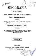 Geografía universal física, histórica, política antigua y moderna: (467 p., [7] h. de grab.)