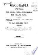 Geografía universal física, histórica, política antigua y moderna: (502 p., [4] h. de grab.)